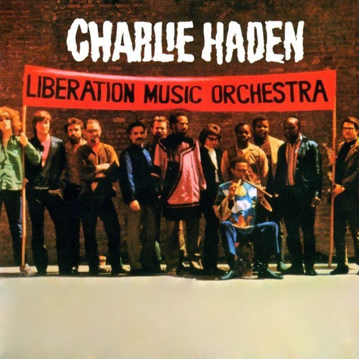 Charlie HADEN - Liberation Music Orchestra