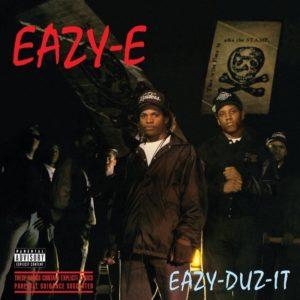 EAZY E - EAZY-DUZ-IT