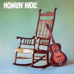 Howlin WOLF - HOWLIN WOLF