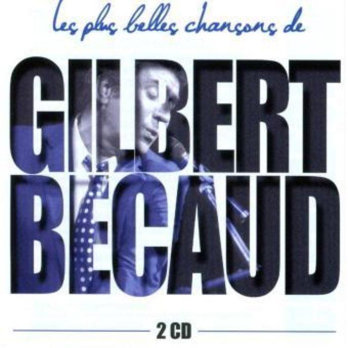 Gilbert BECAUD - LES PLUS BELLES CHANSONS