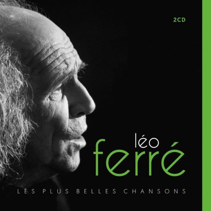 Leo FERRE - LES PLUS BELLES CHANSONS