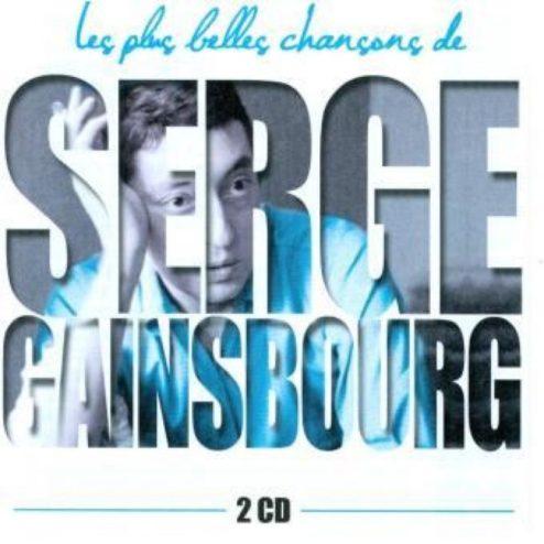 Serge GAINSBOURG - LES PLUS BELLES CHANSONS