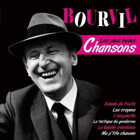 BOURVIL - LES PLUS BELLES CHANSONS