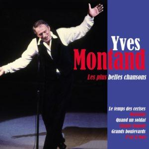 Yves MONTAND - LES PLUS BELLES CHANSONS