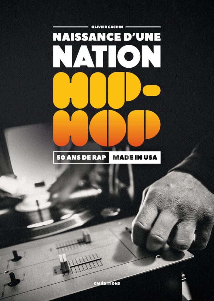 Naissance d'une nation Hip-Hop
